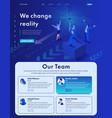 isometric we change reality modern business vector image vector image