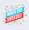 month end super sale banner template in flat vector image vector image