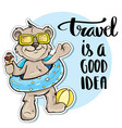 bear traveler travel is a good idea vector image vector image