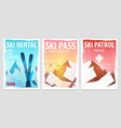 set of winter sport posters ski rental patrol vector image