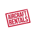 Aircraft Rentals rubber stamp vector image