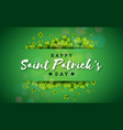 happy saint patricks day design with clover leaf vector image vector image