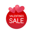 valentine day sale sticker label for special vector image vector image