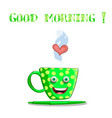cute cartoon smiling green female cup with yellow vector image vector image