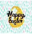happy easter handwritten design vector image