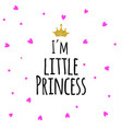 i m little princess abstract background vector image