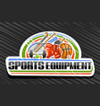 logo for sports equipment vector image vector image