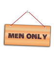 men only sign vector image
