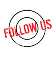 follow us rubber stamp vector image