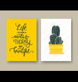 life is like a cactus thorny but beautiful set of vector image vector image