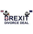brexit divorce deal vector image vector image