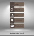 browser button pack 2 brown image vector image vector image