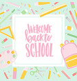 card template with welcome back to school vector image vector image