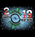 happy new year 2019 and bicycle wheel vector image vector image