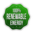 100 renewable energy label or sticker vector image