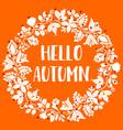 hello autumn wreath orange card vector image