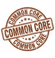 common core brown grunge stamp vector image vector image