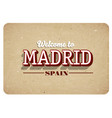 welcome to madrid vector image