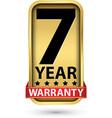 7 year warranty golden label vector image