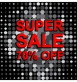 Big sale poster with SUPER SALE 70 PERCENT OFF vector image vector image