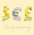 Dollar euro pound funny money signs vector image vector image