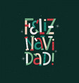 merry christmas in spanish fun lettering card vector image
