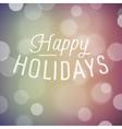 slogan bokeh xmas happy holidays vector image vector image