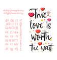 true love is worth wait handwritten fonts vector image