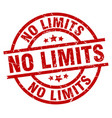 no limits round red grunge stamp vector image vector image