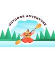 outdoor adventure concept woman in kayak boat vector image vector image