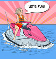 woman riding jet ski water sports pop art vector image vector image