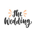 the wedding day invitations lettering vector image