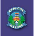explore nature papercut mountain travel concept vector image vector image