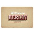 welcome to berlin vector image vector image