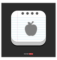 apple fruit icon gray icon on notepad style vector image