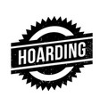 hoarding rubber stamp vector image vector image