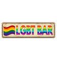 lgbt bar vintage rusty metal sign vector image vector image
