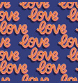 seamless pattern with hand lettered message love vector image vector image