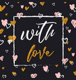 romantic lettering card elegant and glitter vector image vector image