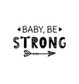 baby be strong inspirational hand lettering
