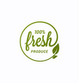 fresh product design local fresh logo with leaf vector image vector image