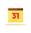 thirty first calendar day card vector image