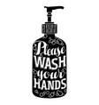 please wash your hands soap dispenser vector image vector image