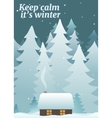 Keep calm its winter card template vector image vector image
