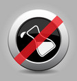 metal button - white flask with a drop banned icon vector image vector image