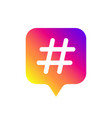 color gradient icon template with hashtag vector image