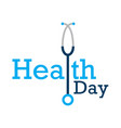 world health day concept text design with doctor vector image