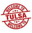 welcome to tulsa red stamp vector image vector image