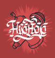 hip hop lettering custom gothic calligraphy design vector image vector image