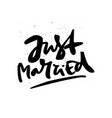 just married freehand handwritten message vector image vector image